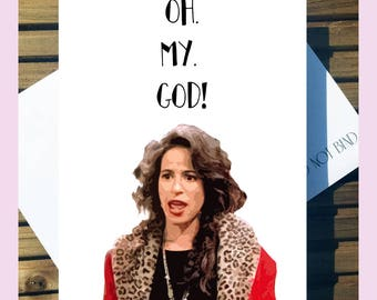 Friends Birthday/Greetings Love Card 'Oh.My.God!' Janice A5 With Envelope