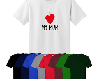 I Love My Mum T-shirt Funny Gift Christmas Mothers Day Heart Ships Worldwide UK
