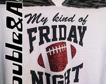 My kind of FRIDAY NIGHT Football Tee, Short Sleeve Football Jersey Style V-Neck Juniors Women's Burnout Shirt, Black White Brown Glitter