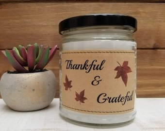 Thankful and Grateful - Holiday Candle - Thanksgiving Decor - Thankful - Holiday Gift - Free Shipping - Personalized - Custom Candle