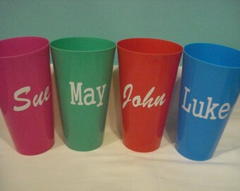Plastic Cups with Your Own Personalization on them. Great for partys