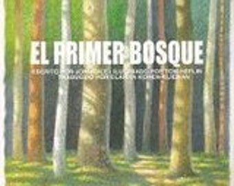 El Primer Bosque