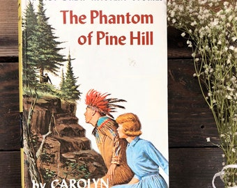 Vintage Nancy Drew hardcover of mystery story, The Phantom of Pine Hill by Carolyn Keene, classic children's, young adult book