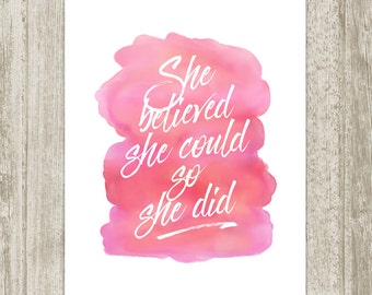 Watercolor Nursery Printable, She Believed She Could So She Did, Pink Girl Nursery Wall Art, Nursery Decor 8x10 11x14 16x20 Instant Download