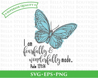 Fearfully and Wonderfully Made Butterfly svg png eps cut file