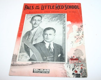 Vintage sheet music Pals of The Little Red School by Ernie Erdman and Cal De Voll 1931
