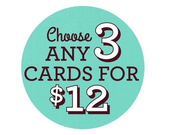 Choose Any 3 Cards - Greeting Card Set, Birthday Cards, Valentine's Day Cards, bulk cards, Special Occasions, Card Sets, Pack of Cards