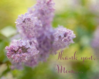 Thank you Mom photography print, lilac floral art gift for Mother, mothers day gift from daughter from son, birthday gift, Mother in law