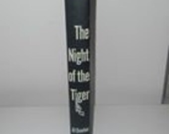 the night of the Tiger by Al Dewlen mcgraw hill, 1956