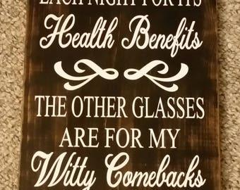 I Enjoy A Glass Of Wine -  Primitve Wood Sign