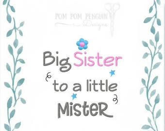 Big Sister to a Little Mister embroidery design in 9 formats instant download for the 5x7 hoop (035)