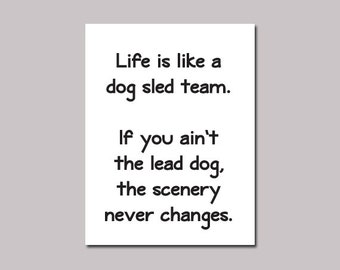 "Lewis Grizzard ""Life is like a dog sled team"" Quote Magnet"