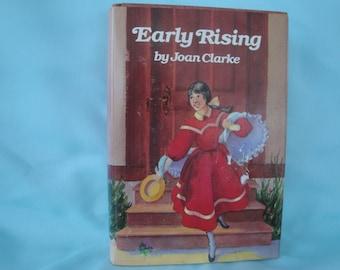 Early Rising by Joan Clarke