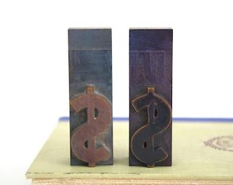 Wood Letterpress Dollar Sign / Vintage Printers Block Money Sign