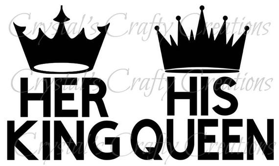 Her King Svg His Queen Svg King And Queen Svg Svg Design: His Queen Her King SVG