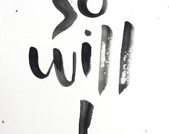 So Will I black and white printable