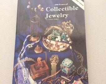 100 Years of Collectible Jewelry Book 1850-1950 by Lillian Baker