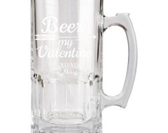 Beer My Valentine, Fathers Day, Beer Mug, 34 Oz, Engraved, Mens Valentines Day Gift, Birthday Gift, Gift for husband, boyfriend, Stein