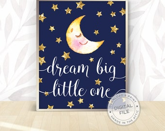 Moon and stars wall art, Dream big little one, nursery room ideas, childrens kids room decoration, baby shower gifts, DIGITAL download