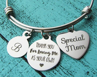 stepmom gift, foster mom gift, stepmom of the bride gift thank you for loving me as your own bracelet, special mother gift adoption bracelet