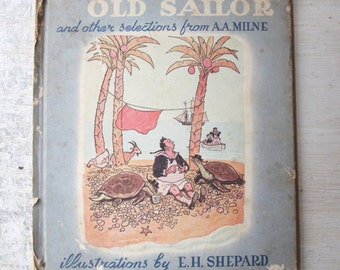 Christopher Robbin's Old Sailor and Other Selections from A.A. Milne - 1947, Hardbound Book, Winnie the Pooh, Children's Book, (WTH-1083)