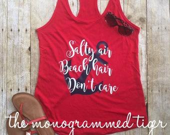 Salty Air, Beach Hair, Don't care Tank Fitted Tank