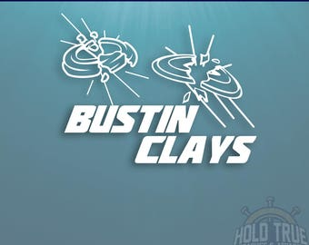 Clay Shooting Decal - Trap Shooting - Skeet - Bustin Clays - Car Window Decal - Laptop Sticker - Yeti Decal - Tumbler Decal - Truck Decal