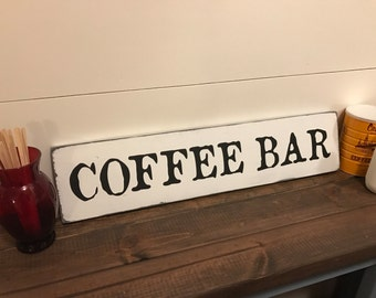 Coffee Bar Sign / Coffee Sign / Rustic Wood Sign / Wooden Kitchen Sign / Fixer-Upper Style / Rustic Coffee Sign / Farmhouse Coffee Sign