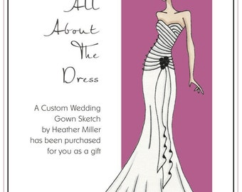 gift certificate for custom wedding gown sketch