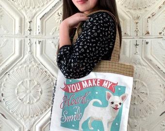 Chihuahua Art Tote Bag- You Make My Heart Smile