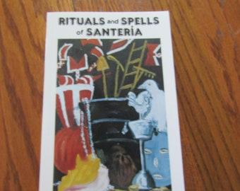 Rituals and Spells of Santeria Migene Gonzalez - Wippler