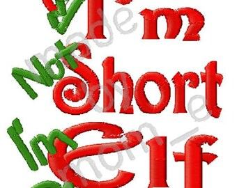 I'm Not Short, I'm Elf Sized - 4x4 & 5x7 (INSTANT DOWNLOAD)