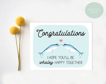 PRINTABLE Wedding Congratulations Card, Funny Wedding Card, Congratulations, Narwhals, Whales, Punny  INSTANT DOWNLOAD