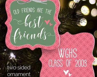 Best friends ornament old friends are the best friends great for ornament exchange BFO