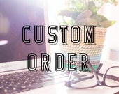 Custom Order for Rush Production and/or Expedited Shipping