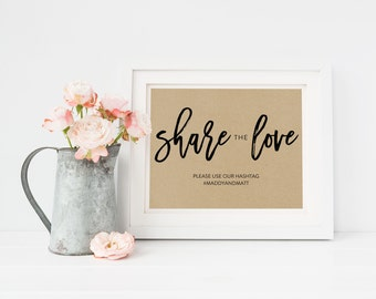 Wedding Sign Template | Hashtag Sign Share the Love | Wedding Sign | Printable Wedding Sign | 5x7 & 8x10 | EDN 5477