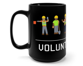 Volunteer Life Black Coffee Mug 15Oz