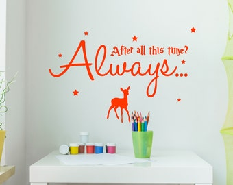 Harry Potter Wall Sticker After All This Time Quote Vinyl Severus Snape Decal Childrens Room Living Room Inspirational Stencil Gift