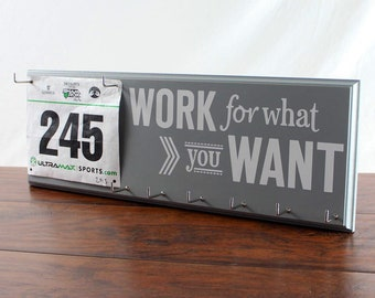Medal Holder and Race Bib Display - Inspirational graphic Work For What You Want Race Rack