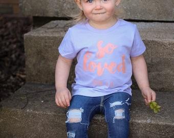Kids Shirt | Kids Christian Shirt | John 3:16 | Christian Shirt for Kids | So Loved Shirt | Bible Verse Shirt | Girls Christian Shirt
