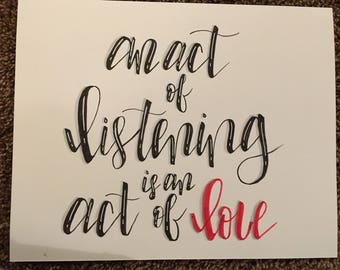 An Act of Listening is an Act of Love