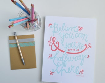 Believe You Can, CHOOSE THE COLORS, Inspiring, Motivational Quote, Illustration, Hand Lettering, Encourage, Art Print, 5x7, 8x10, 11x14