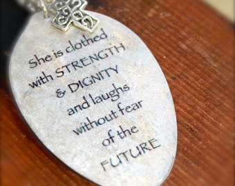 Proverbs 31:25 She is Clothed with Strength and Dignity Pendant made from a Vintage Silver Plate Tablespoon, cross charm, scripture jewelry