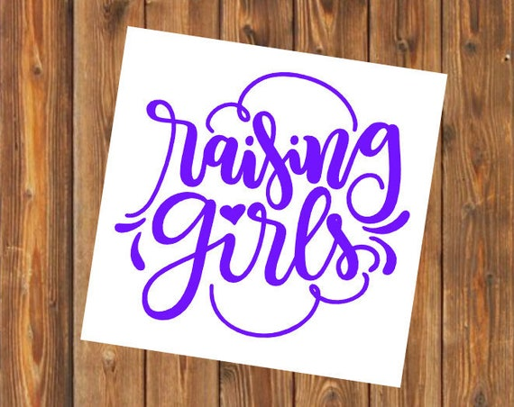Free Shipping-Raising Girls, Girl Mom, Mom of Girls, Yeti Decal, Cooler, Yeti, Laptop, Back to School Sticker