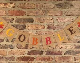 Gobble Gobble Thanksgiving Burlap Banner