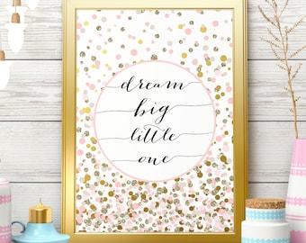 Dream Big Little One Gold Glitter Nursery Art Print Nursery Wall Decor Nursery Wall Print Nursery  Pink Printable Digital Download