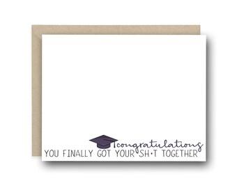 Funny Graduation Card - Congratulations. You Finally Got Your Sh*t Together - congratulations card, college graduation, congrats card