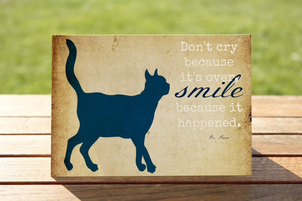 Loss Of A Pet Quote Cat Loss Sympathy Card Don't Cry Because It's