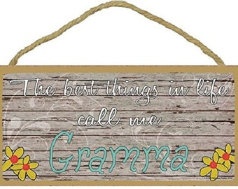"""The Best Things In Life Call Me Gramma Loving Grandmother Sign Plaque 5""""x10"""""""