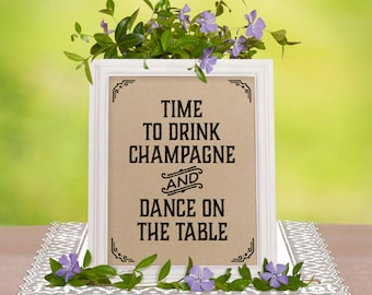 Bachelorette party decorations. Time to drink champagne sign. Printable rustic wedding decor. Country party decorations. Wedding bar decor.